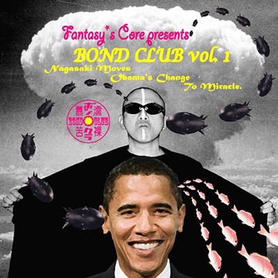 Fantasy's Core Presents BOND CLUB Vol.1