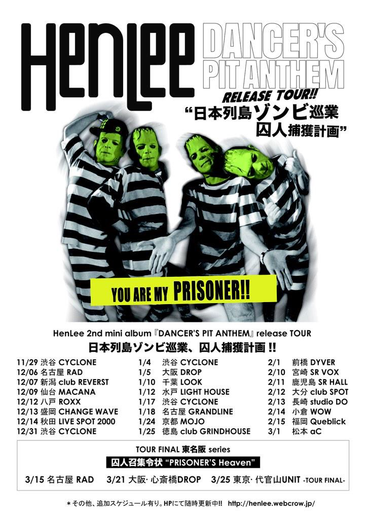 "「DANCER'S PIT ANTHEM」release tour FINAL 東名阪 ""PRISONER'S Heaven"""