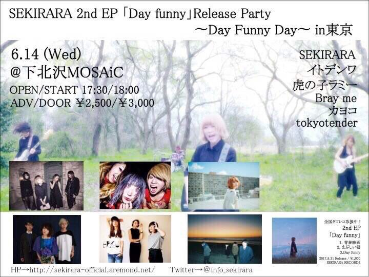 SEKIRARA 2nd EP「Day funny」Release Party ~Day Funny Day~ in東京