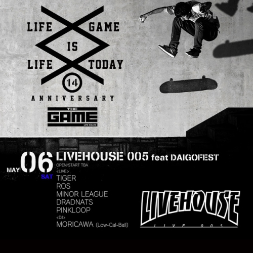 SHIBUYA THE GAME 14th Anniversary LIVEHOUSE 005 feat DAIGOFEST