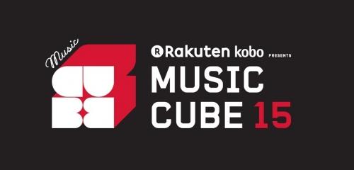 """Rakuten kobo PRESENTS MUSIC CUBE 15"""