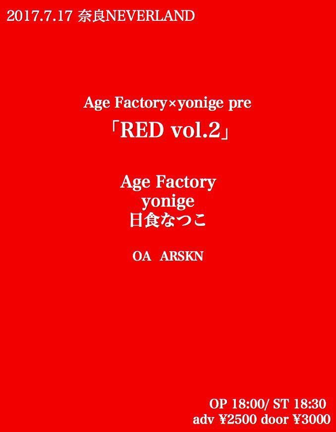 Age Factory × yonige presents 「RED vol.2」